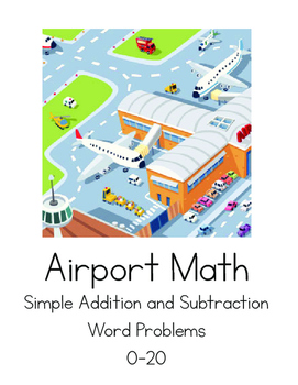 Simple Word Problems- Airport Themed