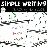 Simple Writing: Pre Writing Tracing Binder