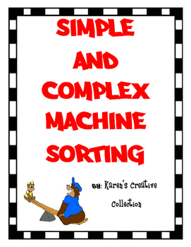 Simple and Complex Machines Sort