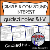 Simple and Compound Interest - Guided Notes and Homework