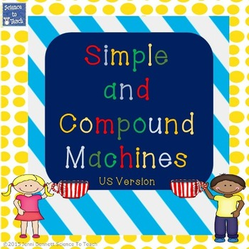 Simple and Compound machines unit with activities