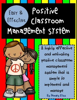 Simple and Effective Classroom Management System Grades K - 3
