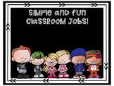 Simple and Fun Classroom Jobs!