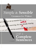 Simple and Sensible Grammar for Writers: Unit 3 What is a