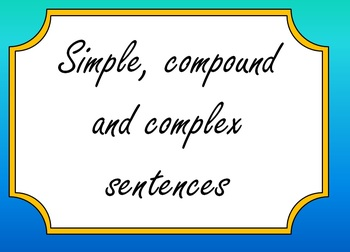 Simple, compound and complex sentence - how to improve you