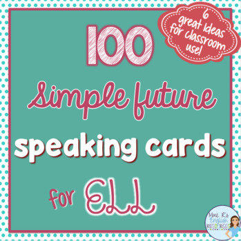 Simple future speaking prompts for ESL