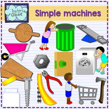 Simple machines clipart {Science clip art} by Teacher's ...