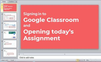 Simple slides on how to sign into and do work on Google Classroom