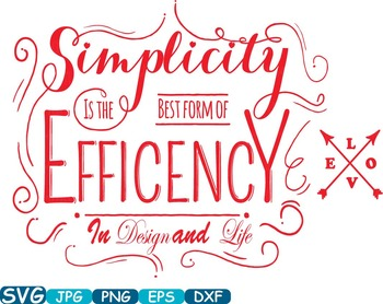 Simplicity is the best form of Efficency in Design and Life clip art  love -262s