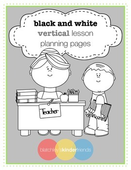 Black and White Vertical Lesson Planning Pages