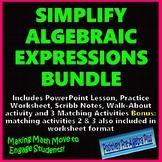 Simplify Algebraic Expressions Bundle - Distance Learning