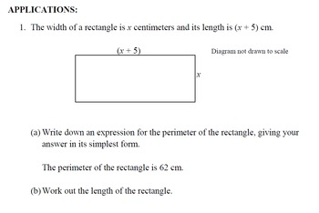 Simplify Algebraic Expressions, Expand Brackets, Solve Equations,  Applications.