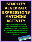 Simplify Algebraic Expressions Matching Activity