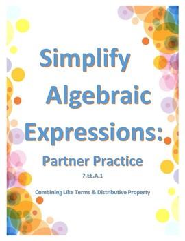 Simplify Algebraic Expressions Partner Practice