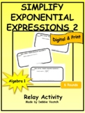 Simplify Exponential Expressions 2 Relay Activity