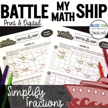 Simplify Fractions - Battle My Math Ship Activity