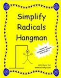 Simplify Radicals Hangman Game (CCSS-N-RN-1)
