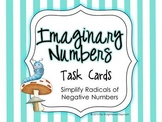 Simplify Radicals of Negative Numbers Task Cards