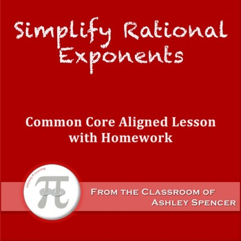Simplify Rational Exponents (Lesson Plan with Homework)