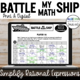 Simplify Rational Expressions Activiy - Battle My Math Ship Game