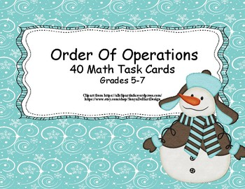 Simplify Using The Order Of Operations-Grades 5-7-40 Task Cards-Winter Theme