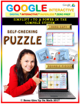 "Simplify ""i"" to power in the Complex System (Google Interactive & Hard Copy)"