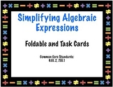 Simplifying Algebraic Expressions Foldable and Task Cards 6.EE.2 7.EE.1