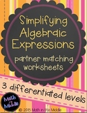 Simplifying Algebraic Expressions Partner Matching Activity - Differentiated