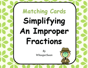 Simplifying An Improper Fractions Matching Cards
