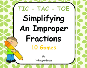 Simplifying An Improper Fractions Tic-Tac-Toe