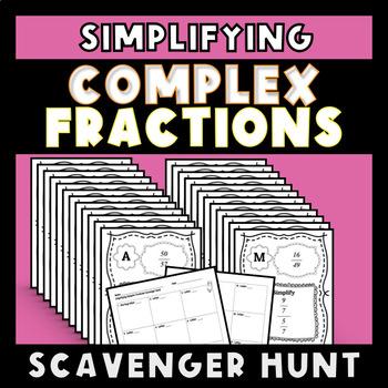 simplifying complex fractions scavenger hunt by shore mathletics