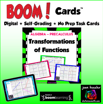 Transformations of the Graphs of Functions with BOOM Cards Digital 1:1 Algebra