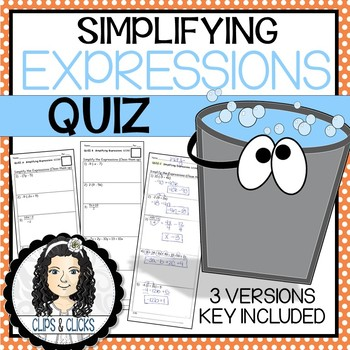 Simplifying Expressions Assessment Quiz