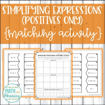 Simplifying Expressions (Distribute & Combine Like Terms) Matching - Pos. Only
