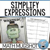 "SIMPLIFYING EXPRESSIONS: DISTRIBUTE & COMBINE - ""MATH MUGSHOT"""