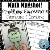SIMPLIFYING EXPRESSIONS (DISTRIBUTE & COMBINE LIKE TERMS) MUGSHOT