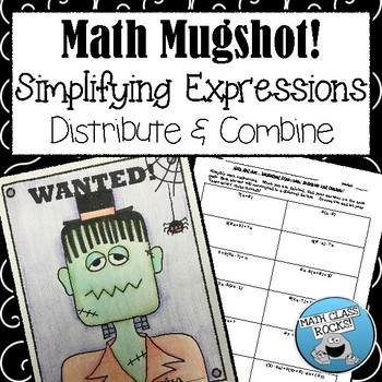 Simplifying Expressions: Distribute & Combine Math Mugshot!