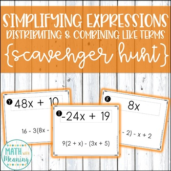 Simplifying Expressions (Distributing & Combining Like Terms) Scavenger Hunt