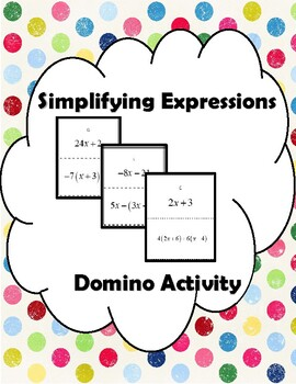 Simplifying Expressions Dominoes - Distributive Property, Combine Like Terms