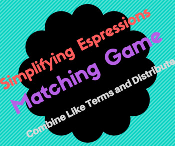 Simplifying Expressions Game (Combining Liker terms and Distribution)