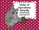 Simplifying Expressions-Order of Operations-Task Cards for