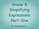 Simplifying Expressions Part One