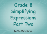 Simplifying Expressions Part Two