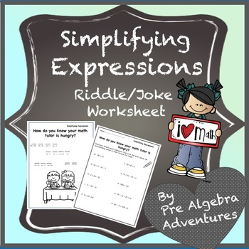 Simplifying Expressions Riddle {Worksheet} {Activity} {Distribute & Combine}\\