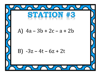 Simplifying Expressions by Combining Like-Terms Stations