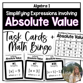 Simplifying Expressions involving Absolute Value (Task Cards/ MATHO)