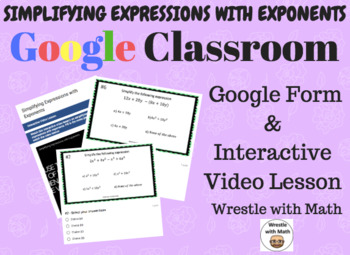 Simplifying Expressions with Exponents (Google Form & Interactive Video Lesson!)
