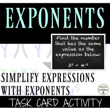 Simplifying Expressions with Exponents Task Card Activity (8.EE.A.1)