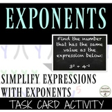 Simplifying Expressions with Exponents Task Card Activity