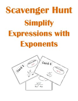Simplifying Expressions with Exponents Scavenger Hunt Activity